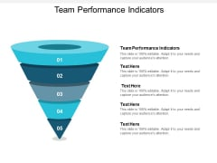 Team Performance Indicators Ppt PowerPoint Presentation Show Guidelines Cpb