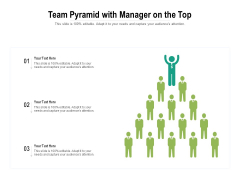 Team Pyramid With Manager On The Top Ppt PowerPoint Presentation File Infographic Template PDF