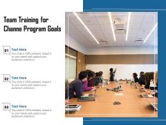 Team Training For Channe Program Goals Ppt PowerPoint Presentation Diagram Ppt PDF