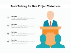 Team Training For New Project Vector Icon Ppt PowerPoint Presentation Gallery Clipart PDF