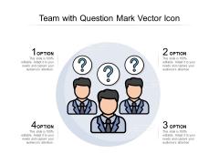 Team With Question Mark Vector Icon Ppt PowerPoint Presentation Summary Deck