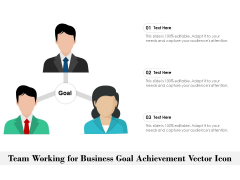 Team Working For Business Goal Achievement Vector Icon Ppt PowerPoint Presentation Gallery Information PDF