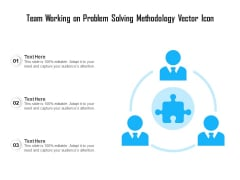 Team Working On Problem Solving Methodology Vector Icon Ppt PowerPoint Presentation Styles Infographics PDF