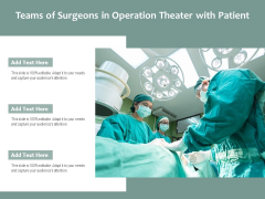 Teams Of Surgeons In Operation Theater With Patient Ppt PowerPoint Presentation File Styles PDF