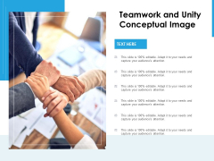 Teamwork And Unity Conceptual Image Ppt PowerPoint Presentation Professional Introduction PDF
