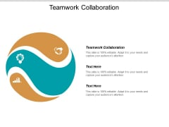 Teamwork Collaboration Ppt PowerPoint Presentation Summary Slides Cpb