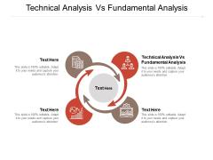 Technical Analysis Vs Fundamental Analysis Ppt PowerPoint Presentation Infographics Layouts Cpb Pdf