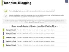 Technical Blogging Ppt PowerPoint Presentation Summary Grid