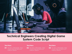 Technical Engineers Creating Digital Game System Code Script Ppt PowerPoint Presentation File Rules PDF
