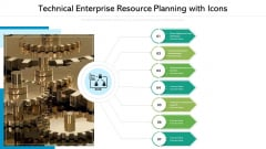 Technical Enterprise Resource Planning With Icons Ppt Gallery Graphics Template PDF
