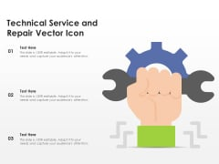 Technical Service And Repair Vector Icon Ppt PowerPoint Presentation Gallery Layouts PDF