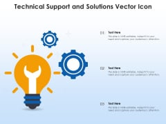 Technical Support And Solutions Vector Icon Ppt PowerPoint Presentation Gallery Files PDF