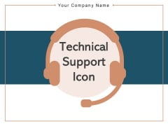Technical Support Icon Customer Arrow Strategy Ppt PowerPoint Presentation Complete Deck