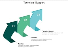 Technical Support Ppt PowerPoint Presentation Infographic Template Information Cpb