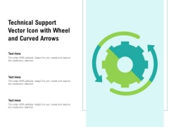 Technical Support Vector Icon With Wheel And Curved Arrows Ppt PowerPoint Presentation Gallery Themes PDF
