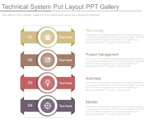 Technical System Put Layout Ppt Gallery