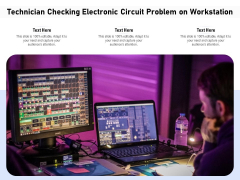 Technician Checking Electronic Circuit Problem On Workstation Ppt PowerPoint Presentation Gallery Aids PDF