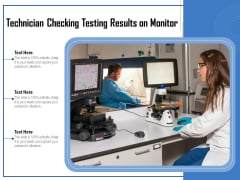 Technician Checking Testing Results On Monitor Ppt PowerPoint Presentation File Influencers PDF
