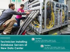 Technician Installing Database Servers At New Data Center Ppt PowerPoint Presentation Model Guide PDF