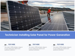 Technician Installing Solar Panel For Power Generation Ppt PowerPoint Presentation Gallery Background Images PDF