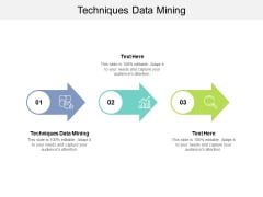 Techniques Data Mining Ppt PowerPoint Presentation Infographic Template Show Cpb