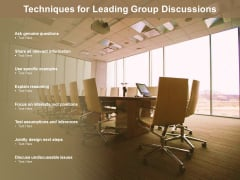 Techniques For Leading Group Discussions Ppt PowerPoint Presentation File Brochure