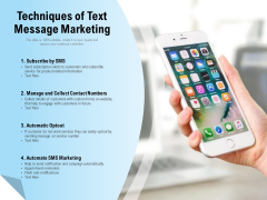 Techniques Of Text Message Marketing Ppt PowerPoint Presentation Inspiration Graphic Tips PDF
