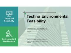 Techno Environmental Feasibility Ppt PowerPoint Presentation Styles Layout Ideas