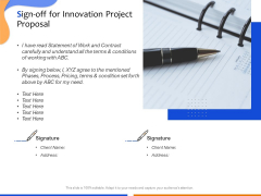 Technological Innovation Project Sign Off For Innovation Project Proposal Ppt Pictures Graphics PDF
