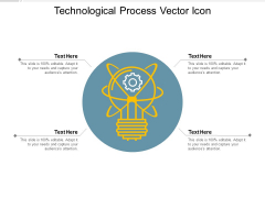 Technological Process Vector Icon Ppt PowerPoint Presentation Pictures Layouts