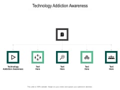 Technology Addiction Awareness Ppt PowerPoint Presentation Ideas Gallery Cpb Pdf