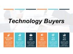 Technology Buyers Ppt PowerPoint Presentation Examples Cpb