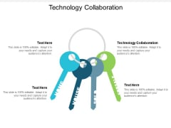 Technology Collaboration Ppt PowerPoint Presentation Inspiration Model Cpb