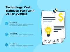 Technology Cost Estimate Icon With Dollar Symbol Ppt PowerPoint Presentation Icon Slideshow PDF