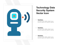 Technology Data Security System Vector Icon Ppt PowerPoint Presentation File Designs PDF