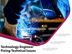 Technology Engineer Fixing Technical Issues Ppt PowerPoint Presentation Gallery Example PDF