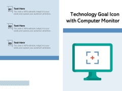 Technology Goal Icon With Computer Monitor Ppt PowerPoint Presentation Gallery Background PDF