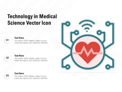 Technology In Medical Science Vector Icon Ppt PowerPoint Presentation Layouts Guide
