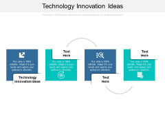 Technology Innovation Ideas Ppt PowerPoint Presentation File Shapes Cpb Pdf