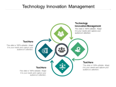 Technology Innovation Management Ppt PowerPoint Presentation Icon Slides Cpb Pdf