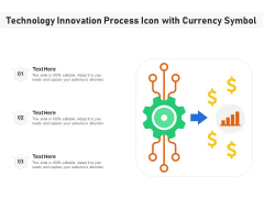 Technology Innovation Process Icon With Currency Symbol Ppt PowerPoint Presentation Icon Graphics Download PDF