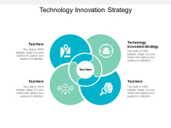 Technology Innovation Strategy Ppt PowerPoint Presentation Outline Show Cpb