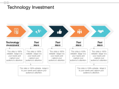 Technology Investment Ppt PowerPoint Presentation Visual Aids Ideas Cpb