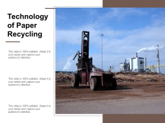 Technology Of Paper Recycling Ppt Powerpoint Presentation Infographics Slide