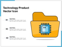 Technology Product Vector Icon Ppt PowerPoint Presentation Infographics Rules PDF