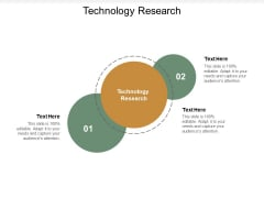 Technology Research Ppt PowerPoint Presentation Icon Professional Cpb
