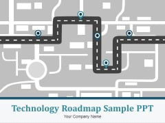 Technology Roadmap Sample Ppt Ppt PowerPoint Presentation Complete Deck With Slides