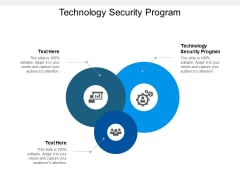 Technology Security Program Ppt PowerPoint Presentation Infographic Template Deck Cpb