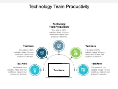 Technology Team Productivity Ppt PowerPoint Presentation Inspiration Graphic Tips