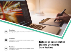 Technology Transformation Enabling Designer To Draw Realtime Ppt PowerPoint Presentation Portfolio Master Slide PDF